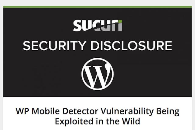 WPプラグイン「WP Mobile Detector」に脆弱性