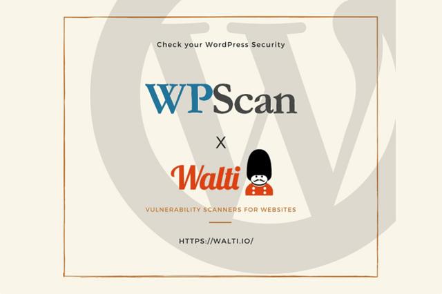 Walti.ioがWordPressの脆弱性スキャン機能を公開